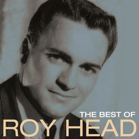 Roy Head - The Best Of Roy Head