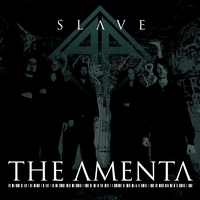 The Amenta - Slave (Single)