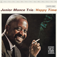 Junior Mance - Happy Time (Reissue)