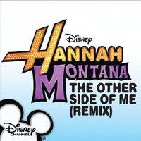 Hannah Montana - The Other Side of Me Remix