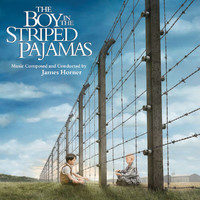 James Horner - The Boy in the Striped Pajamas