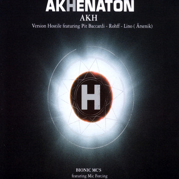 Akhenaton - H (Version Hostile)