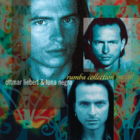 Ottmar Liebert & Luna Negra - Rumba Collection 1992-1997