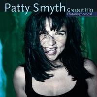 Patty Smyth - Patty Smyth's Greatest Hits Featuring Scandal