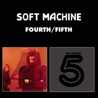 Soft Machine - Fourth/Fifth
