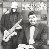 Hank Crawford - The Best Of Hank Crawford & Jimmy McGriff
