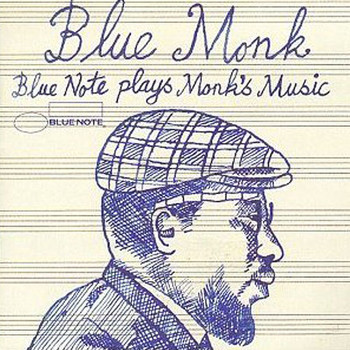 Various Artists - Blue Monk (Blue Note Plays Monk's Music)