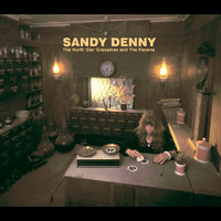 Sandy Denny - The North Star Grassman And The Ravens (Remastered)