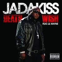 Jadakiss - Death Wish (Explicit Version)