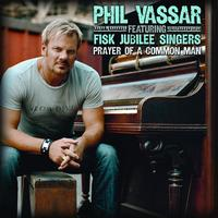 Phil Vassar - Prayer Of A Common Man