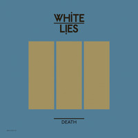White Lies - Death (US Single)