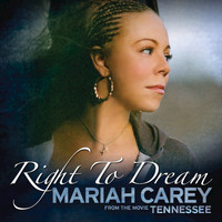 "Mariah Carey - Right To Dream ((from the movie ""Tennessee""))"