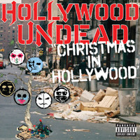 Hollywood Undead - Christmas In Hollywood (Explicit)