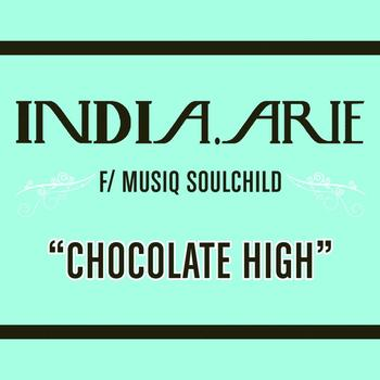 India.Arie - Chocolate High