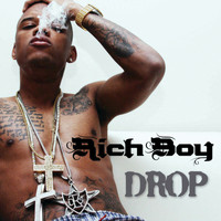 Rich Boy - Drop (Edited Version)