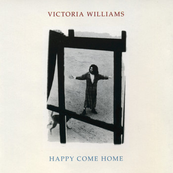 Victoria Williams - Happy Come Home