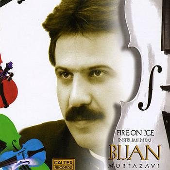 Bijan Mortazavi - Fire On Ice (Instrumental - Violin)- Persian Music