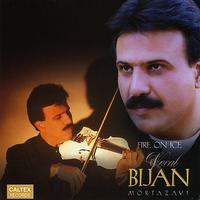 Bijan Mortazavi - Fire On Ice (Vocal) - Persian Music