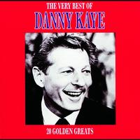 Danny Kaye - The Very Best Of Danny Kaye
