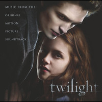 Twilight Music From The Original Motion Picture Soundtrack - Twilight Original Motion Picture Soundtrack