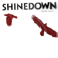 Shinedown - Second Chance (International)