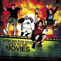 Bowling For Soup - Bowling For Soup Goes To The Movies [Deluxe Version]