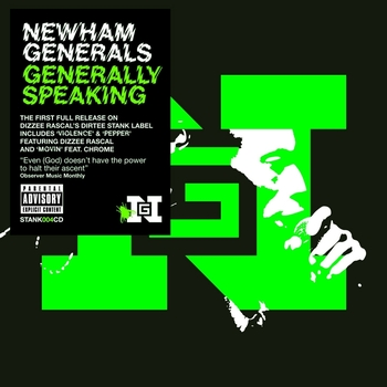 Newham Generals - Generally Speaking (Explicit)
