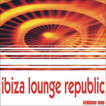 Various Artists - Ibiza Lounge Republic - Volume One
