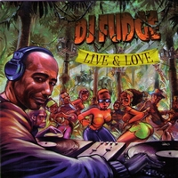 DJ Fudge - Live & Love