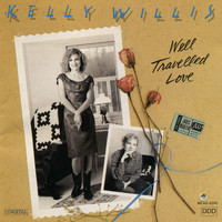 Kelly Willis - Well Travelled Love