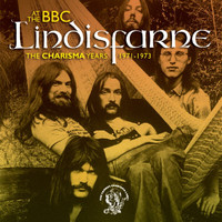 Lindisfarne - Lindisfarne At The BBC (The Charisma Years 1971-1973)