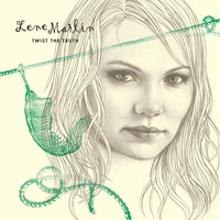 Lene Marlin - Twist The Truth