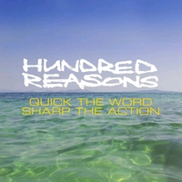 Hundred Reasons - Quick The Word Sharp The Action - New Version