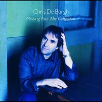 Chris De Burgh - Missing You - The Collection