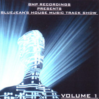 BLUEJEAN - House Music Track Show Vol.1