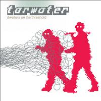 Tarwater - Dwellers On The Threshold