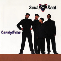 Soul For Real - Candy Rain