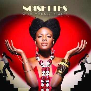 Noisettes - Wild Young Hearts (Digital version)