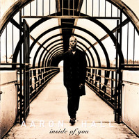 Aaron Hall - Inside Of You