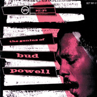 Bud Powell - The Genius Of Bud Powell