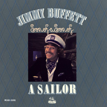 Jimmy Buffett - Son Of A Son Of A Sailor