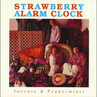 Strawberry Alarm Clock - Incense & Peppermints
