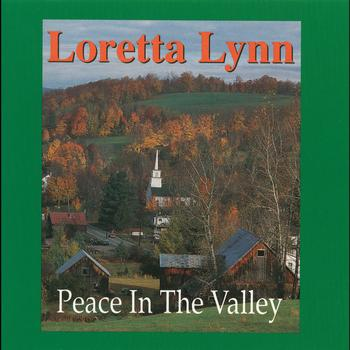 Loretta Lynn - Peace In The Valley