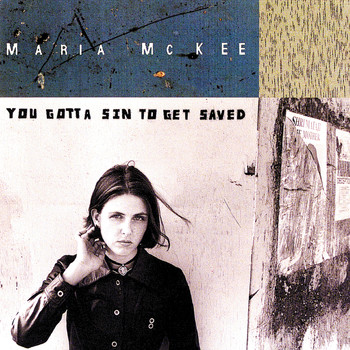 Maria McKee - You Gotta Sin To Get Saved