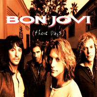 Bon Jovi - These Days (Remastered)