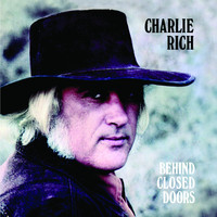 Charlie Rich - Behind Closed Doors