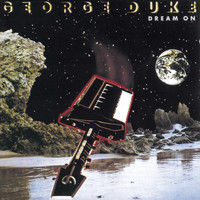 George Duke - DREAM ON