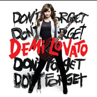 Demi Lovato - Don't Forget (International Version)