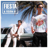 Fiesta - A Tuzon At