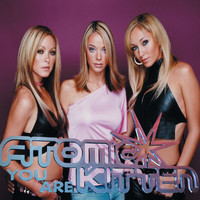 Atomic Kitten - You Are